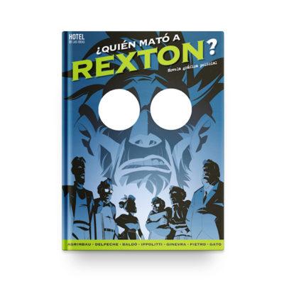 ¿Quién mató a Rexton?