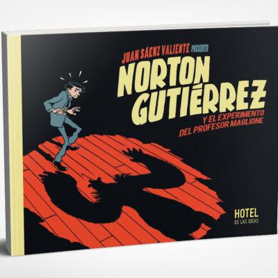 Norton Gutiérrez y el experimento del profesor Maglione