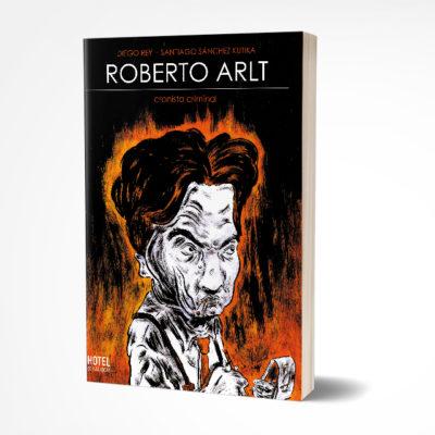 Roberto Arlt, cronista criminal